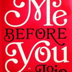 Me Before You by Jojo Moyes {Book Review}