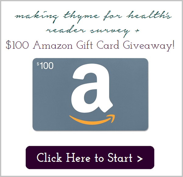 Making Thyme for Health Reader Survey Amazon Giveaway