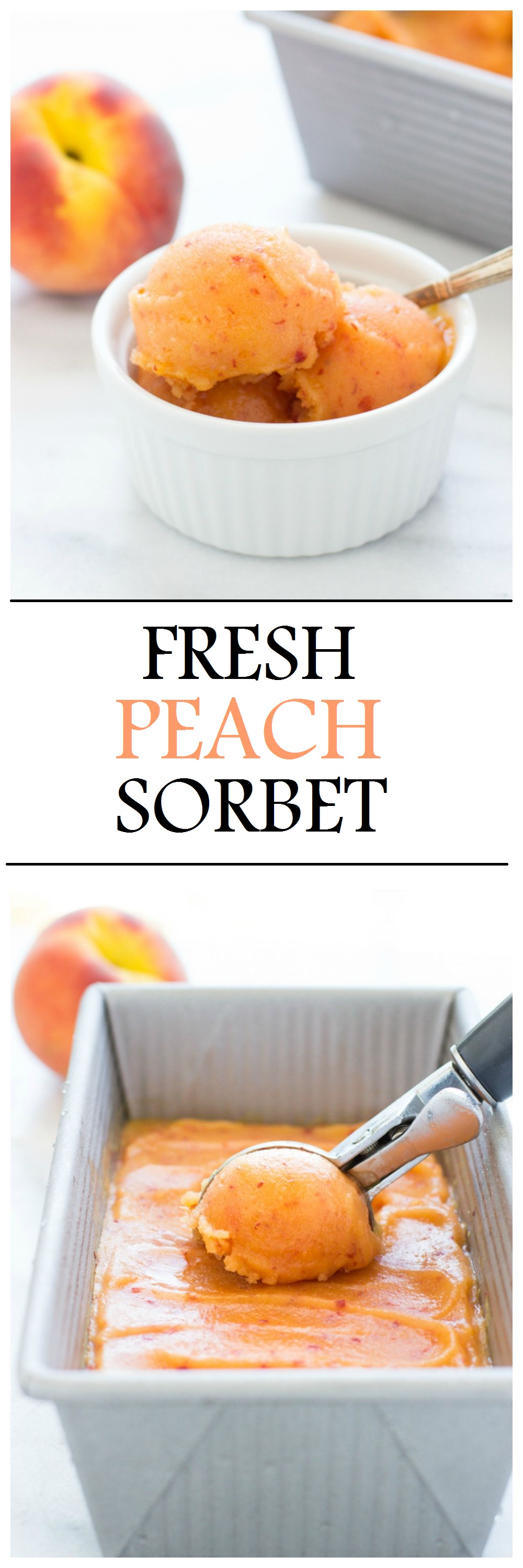 Fresh peach sorbet made with just four simple ingredients. It's ...