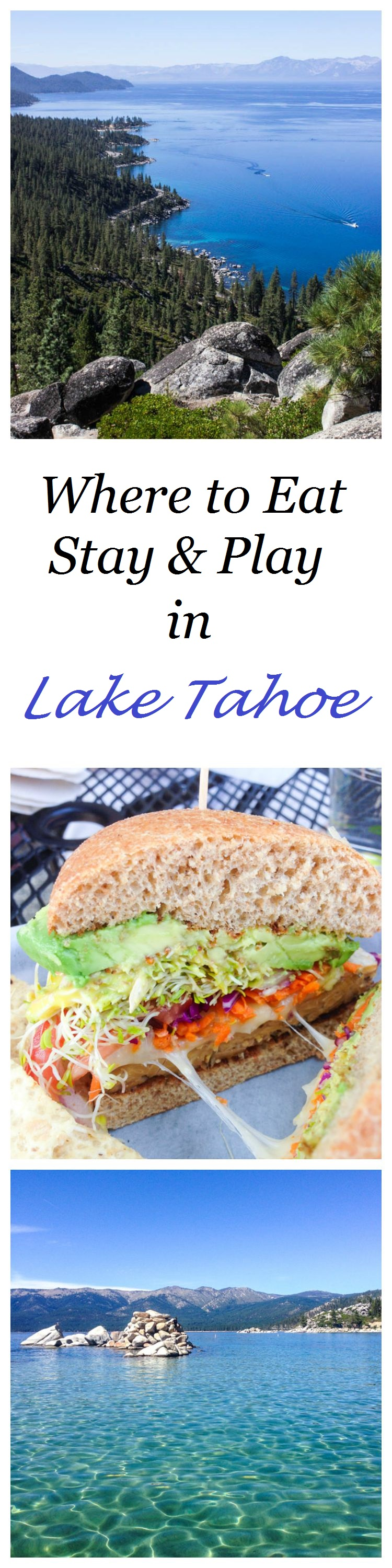 Lake Tahoe Travel Guide - The Best Places to Eat, Play & Stay