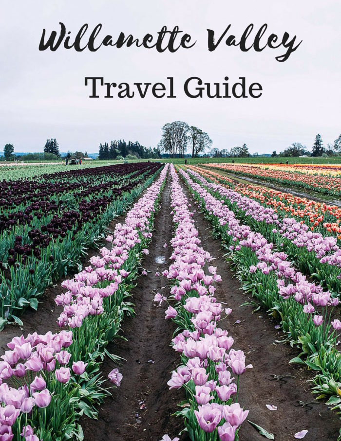 Willamette Valley Travel Guide- tulip festivals, wine tasting and more! #oregon