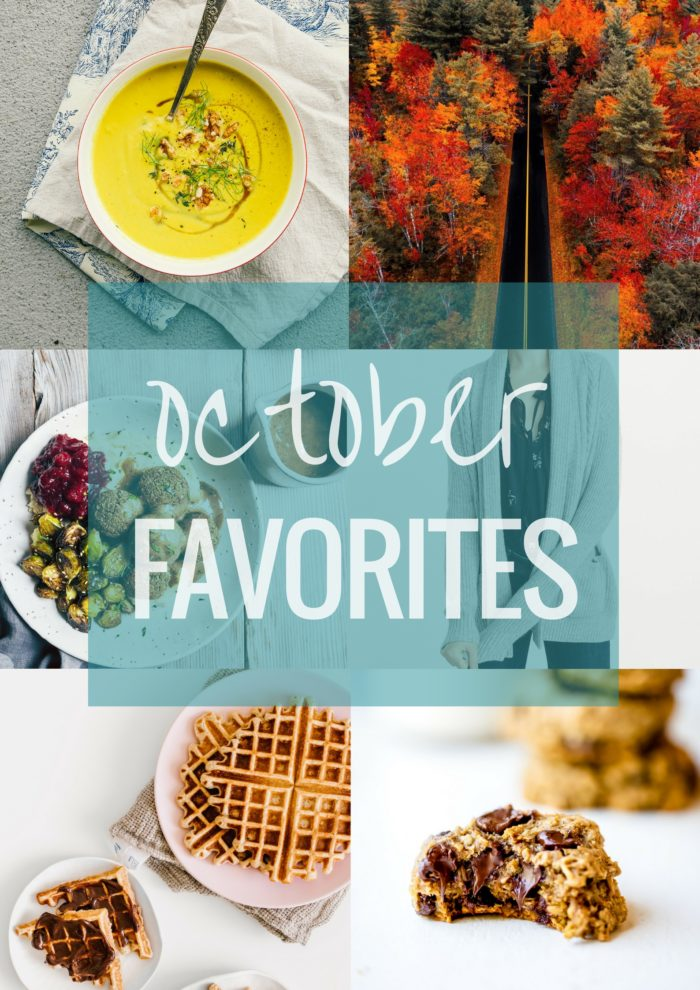 October Favorites | Making Thyme for Health